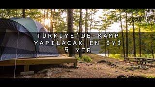 Download Türkiye'de Kamp Yapılacak En İyi 5 Yer Video