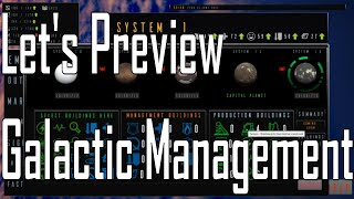Download Galactic Management - I'm a Terrible Mr. Manager - Let's Preview Video