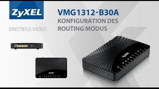 Download Routing Modus, Konfiguration des VMG 1312 B30A - Router Modem - Video