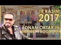 Download Adnan Oktar'ın Sohbet Programı 18 Kasım 2017 Video
