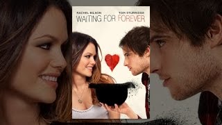 Download Waiting For Forever Video