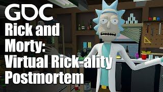 Download Rick and Morty: Virtual Rick-ality Postmortem: VR Lessons *Burrrp* Learned Video