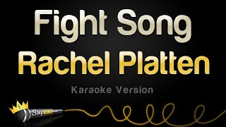 Download Rachel Platten - Fight Song (Karaoke Version) Video