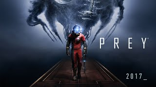 Download Prey – Official Gameplay Trailer Video