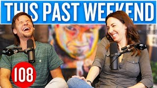 Download Whitney Cummings | This Past Weekend #108 Video