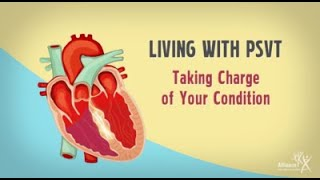 Download Living with Paroxysmal Supraventricular Tachycardia (PSVT): Taking Charge of Your Condition Video