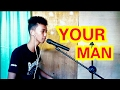 FILIPINO BOY COVERS YOUR MAN by Josh Turner