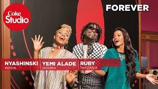 Download Ruby, Yemi Alade & Nyashinski: Forever - Coke Studio Africa Video