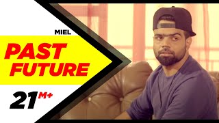 Download Past Future (Full Video) | Miel | Latest Punjabi Song 2016 | Speed Records Video