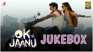 Download OK Jaanu Jukebox – Aditya Roy Kapur | Shraddha Kapoor | A.R.Rahman | Gulzar Video