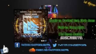 Download Dannic vs. Hardwell feat. Chris Jones - Fonk vs. Young Again (BGSS Mashup) Video