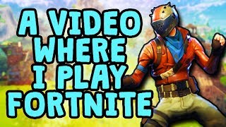 Download A Video Where I Play Fortnite Video
