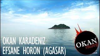 Download Efsane Horon - Okan Karadeniz (Ağasar) 2018 Video