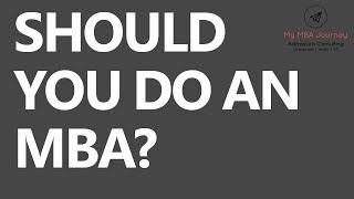 Download Should you do an Master of Business Administration [MBA]? Video