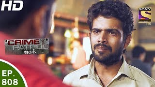 Download Crime Patrol - क्राइम पेट्रोल सतर्क - Ep 808 - Case 35 / 2017 - 26th May, 2017 Video
