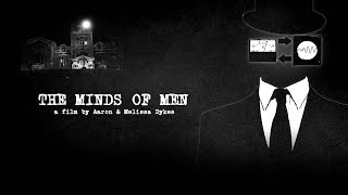 Download The Minds of Men | Official Documentary by Aaron & Melissa Dykes Video