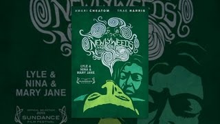 Download Newlyweeds Video