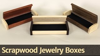Download 268 - Scrapwood Jewelry Box Video