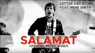 Download SALAMAT by Letter Day Story (LDS) feat. Pepe Smith Video