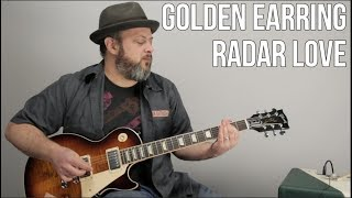 Download How to Play ″Radar Love″ On Guitar - Golden Earring, Guitar Lesson Video