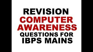 Download EXPECTED COMPUTER AWARENESS QUESTIONS FOR IBPS MAINS | 2018 | IBPS | Video