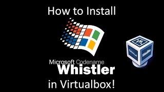 Download Windows Whistler Build 2428 - Installation in Virtualbox Video