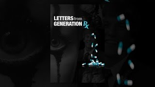 Download Letters from Generation RX Video