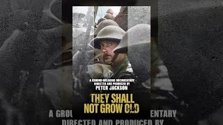 Download They Shall Not Grow Old Video
