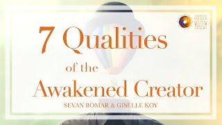 Download 7 QUALITIES OF THE AWAKENED CREATOR Video