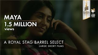 Download MAYA I ANIRUDDHA ROY CHOWDHURY I BARREL SELECT LARGE SHORT FILMS Video