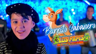 Download ″Mi Burrito Sabanero″ Los Papis RA7 Video