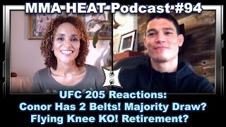 Download MMA H.E.A.T. Podcast #94: UFC 205 - Conor Has 2 Belts! Majority Draw? Flying Knee KO! Retirement? Video