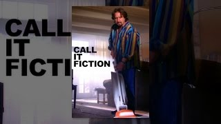 Download Call It Fiction Video