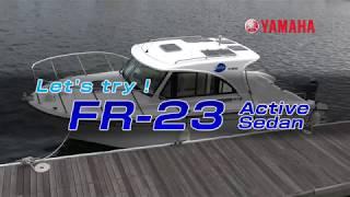 Download Sea-Style艇取り扱い説明 FR-23 ActiveSedan Video