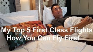 Download My Top 5 First Class Flights - How you can Fly First Class! Video