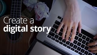Download Create a digital story Video