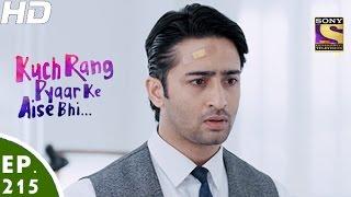 Download Kuch Rang Pyar Ke Aise Bhi - कुछ रंग प्यार के ऐसे भी - Episode 215 - 26th December, 2016 Video