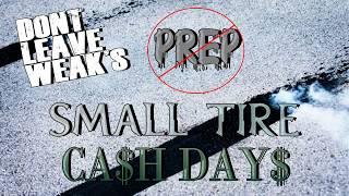Download Small Tire No Prep Cash Days Video