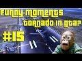 Download Gta 5   Funny Moments #15 - Tornado In Gta? [ITA] Video