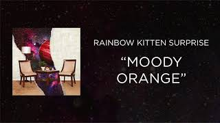 Download Rainbow Kitten Surprise - Moody Orange Video
