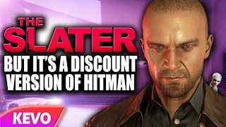 Download The Slater but it's a discount version of hitman Video