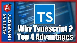 Download 💥 Top 4 Advantages of Typescript 2 - Why Typescript ? Video