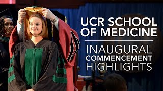 Download 2017 UCR School of Medicine Commencement and Hippocratic Oath Ceremony - Highlights Video