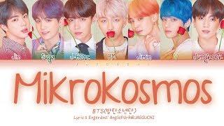 Download BTS (방탄소년단) - Mikrokosmos (소우주) (Color Coded Lyrics Eng/Rom/Han/가사) Video