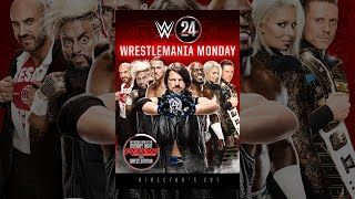 Download WWE: 24 - WrestleMania Monday Video