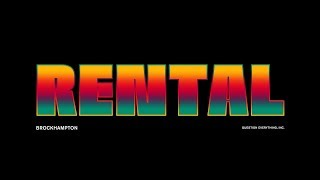 Download RENTAL - BROCKHAMPTON Video