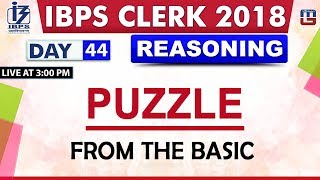 Download Puzzle | From the Basics | IBPS Clerk 2018 | Reasoning | Day 44 | 3:00 pm Video