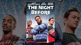Download The Night Before Video