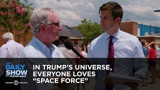 "Download In Trump's Universe, Everyone Loves ""Space Force"" 