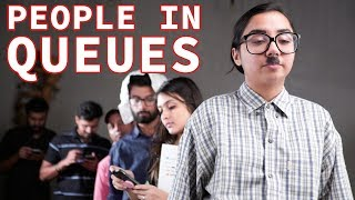 Download Types Of People In Queues | MostlySane Video